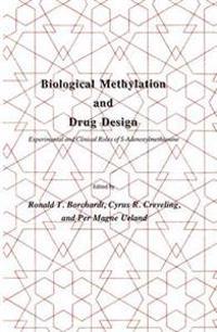 Biological Methylation and Drug Design: Experimental and Clinical Roles of S-Adenosylmethionine