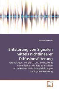 Entstorung Von Signalen Mittels Nichtlinearer Diffusionsfilterung