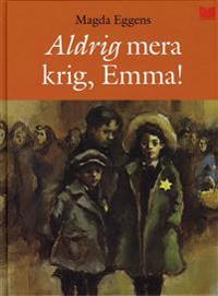 Aldrig mera krig, Emma