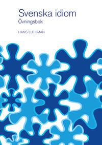 Svenska idiom övningsbok