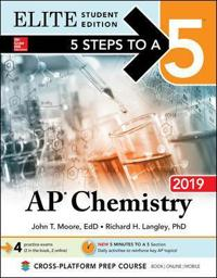5 Steps to a 5: AP Chemistry 2019 Elite Student Edition