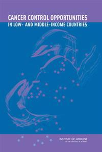 Cancer Control Opportunities in Low- and Middle-Income Countries