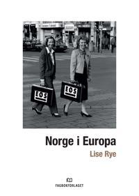 Norge i Europa - Lise Rye | Inprintwriters.org