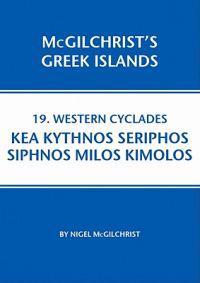 Western Cyclades: Kea Kythnos Seriphos Siphnos Milos Kimolos