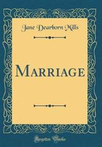 Marriage (Classic Reprint)