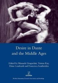 Desire in Dante and the Middle Ages