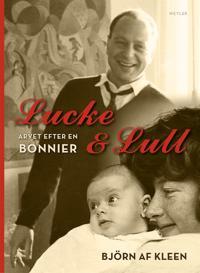 Lucke & Lull. Arvet efter en Bonnier