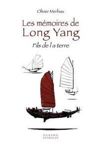 Les Memoires de Long Yang - Fils de la Terre