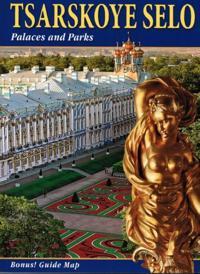 Tsarskoye Selo. Palaces and Parks