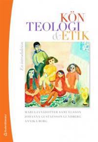 Kön, teologi & etik : en introduktion