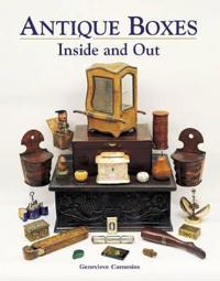 Antique Boxes - Inside and Out