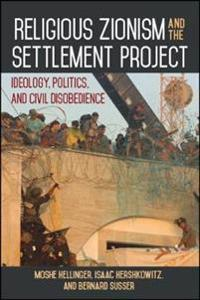 Religious Zionism and the Settlement Project