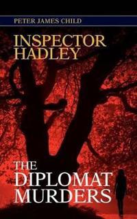 Inspector Hadley the Diplomat Murders