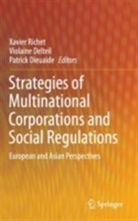 Strategies of Multinational Corporations and Social Regulations: European and Asian Perspectives