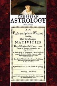 Christian Astrology, Book 3