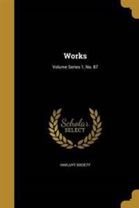 WORKS VOLUME SERIES 1 NO 87