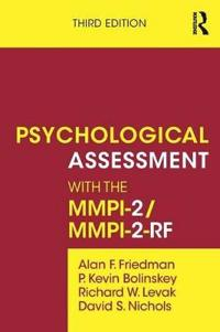 Psychological Assessment With the MMPI-2/MMPI-2-RF