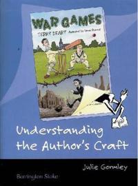 Understanding the Author's Craft War Games