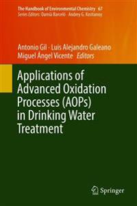 Applications of Advanced Oxidation Processes Aops in Drinking Water Treatment