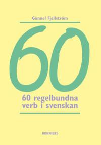 60 regelbundna verb i svenskan