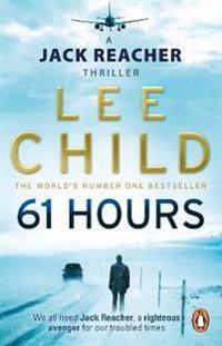 61 hours - (jack reacher 14)