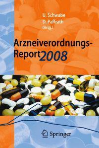 Arzneiverordnungs-Report: Aktuelle Daten, Kosten, Trends Und Kommentare