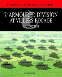 7th Armoured Division at Villers-Bocage: 13 July 1944