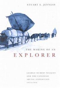 The Making of an Explorer
