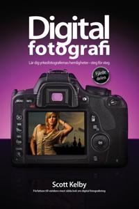 Digitalfotografi : lär dig yrkesfotografernas hemligheter : steg för steg. D. 4