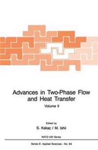 Advances in Two-phase Flow and Heat Transfer Fundamentals and Applications II