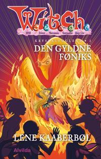 W.I.T.C.H. - Krystalfuglene 2: Den gyldne føniks