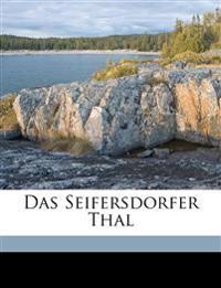 Das Seifersdorfer Thal.