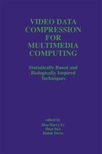 Video Data Compression for Multimedia Computing: Statistically Based and Biologically Inspired Techniques