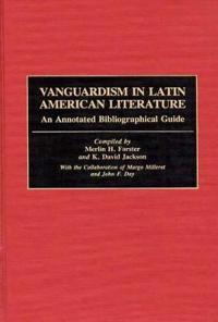 Vanguardism in Latin American Literature