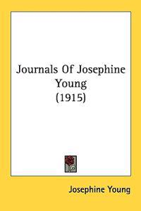 Journals of Josephine Young