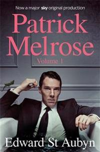 Patrick Melrose Volume 1 (TV Tie-In)
