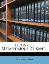 Leçons De Métaphysique De Kant...