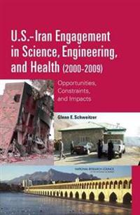 U.s.-iran Engagement in Science, Engineering, and Health 2000-2009