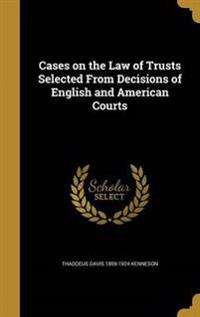 CASES ON THE LAW OF TRUSTS SEL