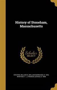 HIST OF STONEHAM MASSACHUSETTS