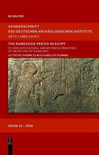 The Ramesside Period in Egypt: Studies Into Cultural and Historical Processes of the 19th and 20th Dynasties. Proceedings of the International Sympos