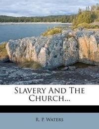 Slavery And The Church...