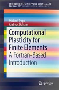 Computational Plasticity for Finite Elements