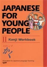 Japanese for Young People II: Kanji Workbook