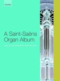 A Saint-saens Organ Album