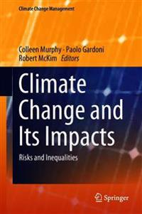 Climate Change and Its Impacts