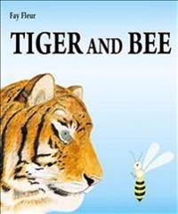 Tiger and Bee