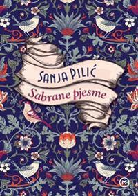 Sabrane pjesme Sanja Pilic (kroatiska)