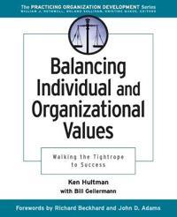 Balancing Individual & Organizational Values: Walking the Tightrope to Success