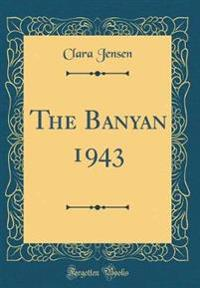 The Banyan 1943 (Classic Reprint)